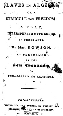 slaves in algiers Essays and criticism on susanna rowson - critical essays.