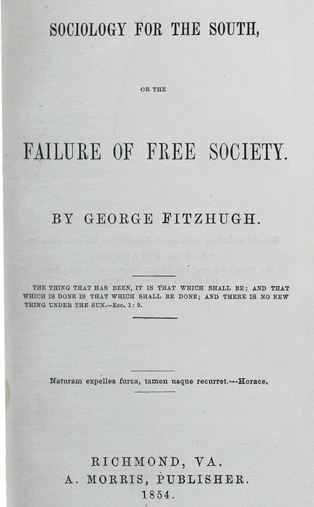 Sociology for the South, or The Failure of Free Society