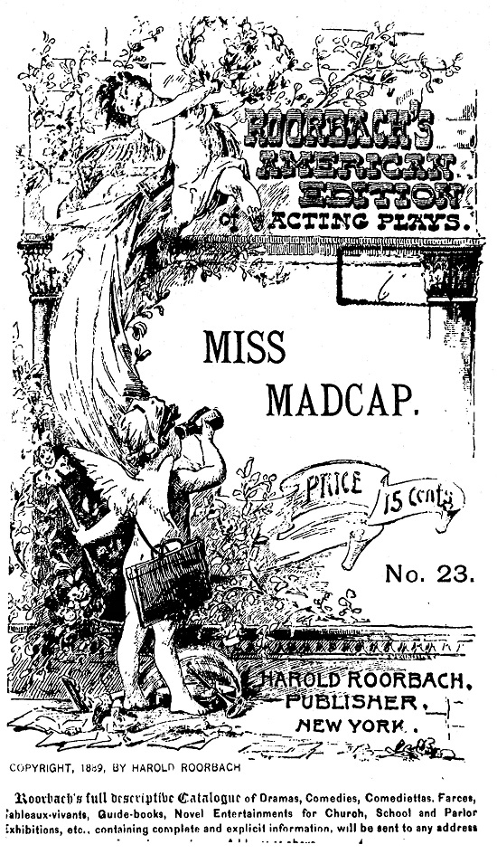 Miss_Madcap_A_comedietta_in_one_act__1890 (1 of 1)_Page_01.jpg